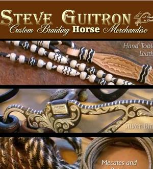 Steve Guitron Custom Braiding Horse Merchandise